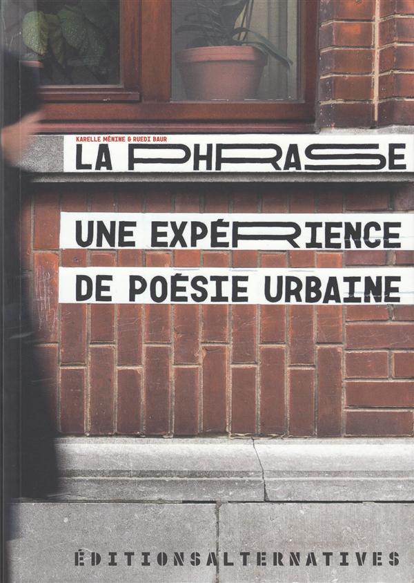 La phrase - une experience de poesie urbaine