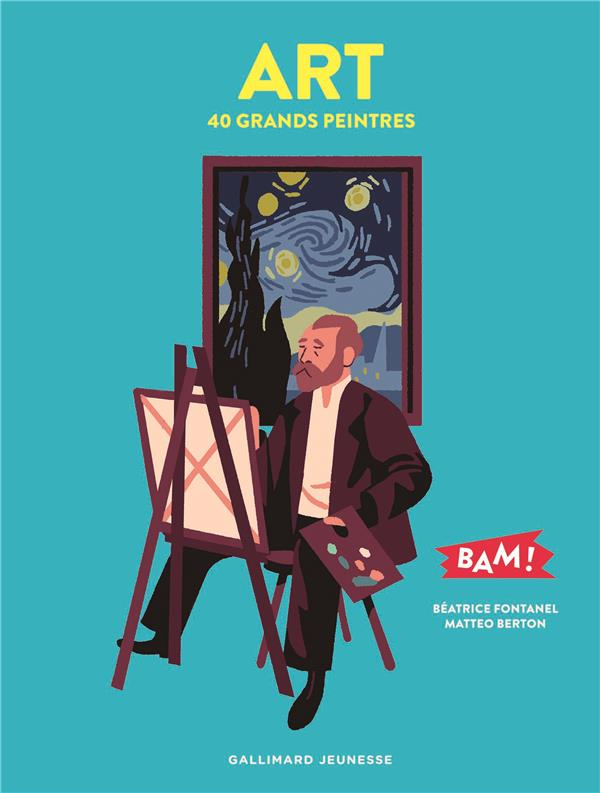 Art ; 40 grands peintres