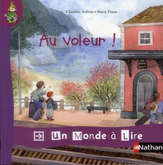 Un Monde A Lire; Au Voleur !