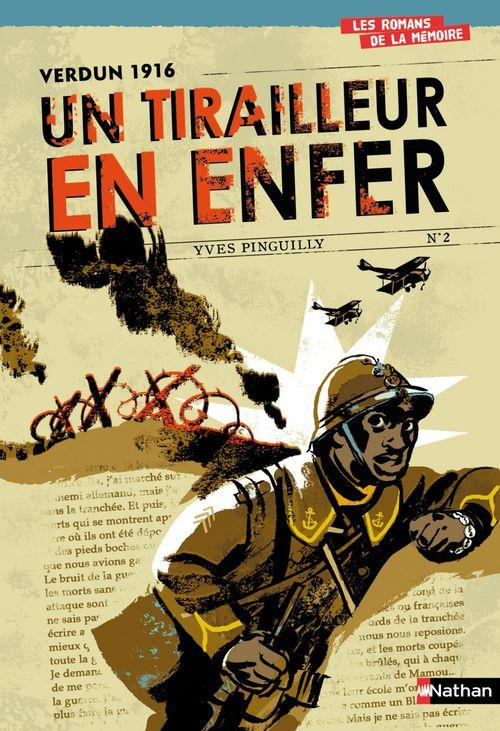 Verdun 1916 : Un tirailleur en enfer
