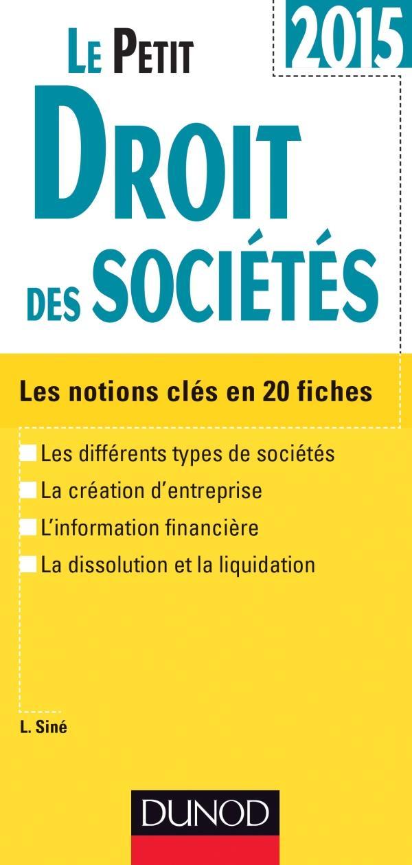 le petit droit des sociétés 2015 (8e édition)