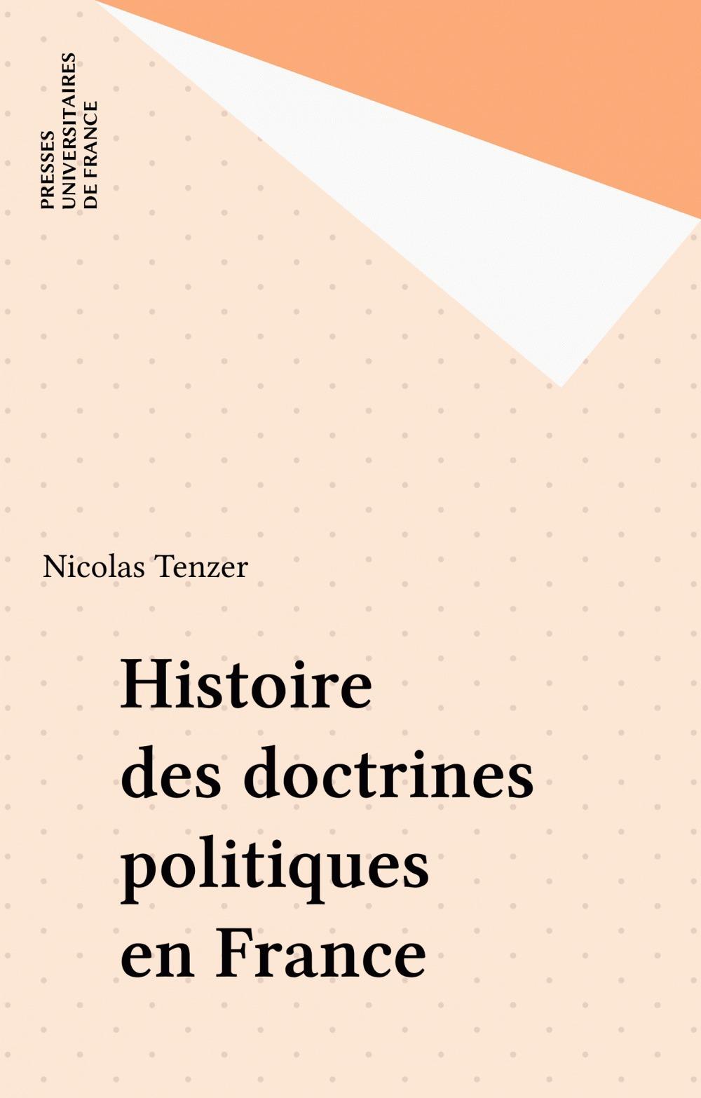 Histoire des doctrines politique en France