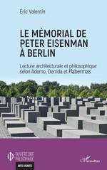Le mémorial de Peter Eisenman à Berlin  - Eric Valentin