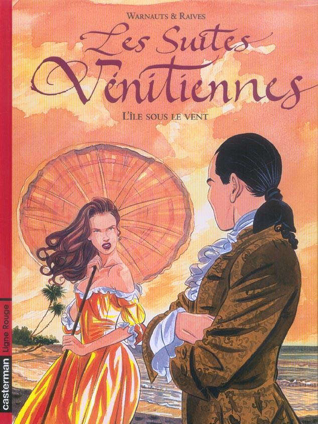 Les suites vénitiennes T.6 ; l'île sous le vent