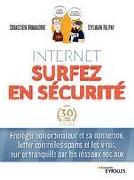 Vente Livre Numérique : Internet, surfez en sécurité  - Sylvain Pilpay - Sébastien Ermacore