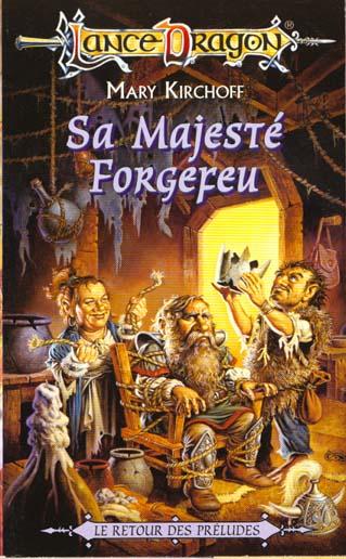 SA MAJESTE FORGEFEU