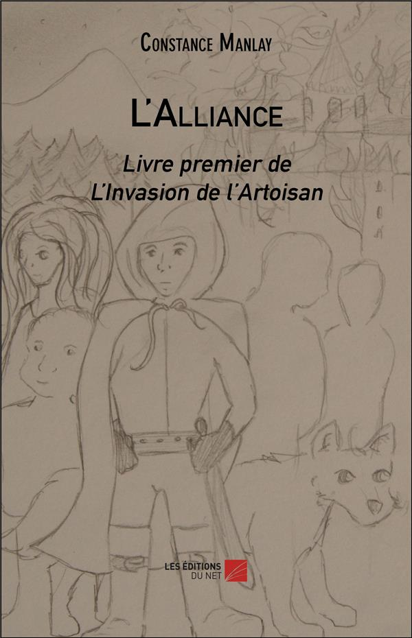 L'invasion de l'Artoisan t.1 ; l'alliance