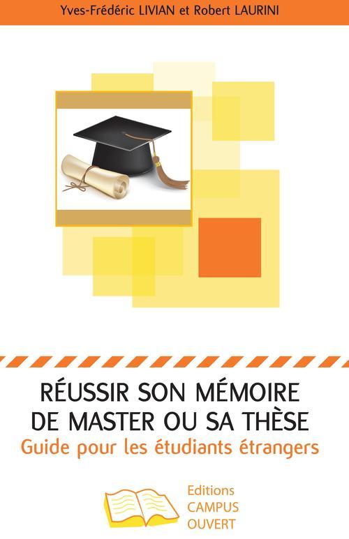 Réussir son mémoire de master ou sa thèse