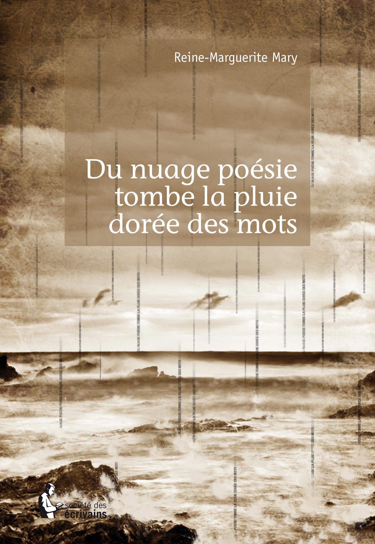 Du nuage poésie tombe la pluie dorée des mots