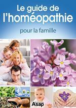 Vente Livre Numérique : Le guide de l'homéopathie pour la famille  - Sandrine COUCKE-HADDAD