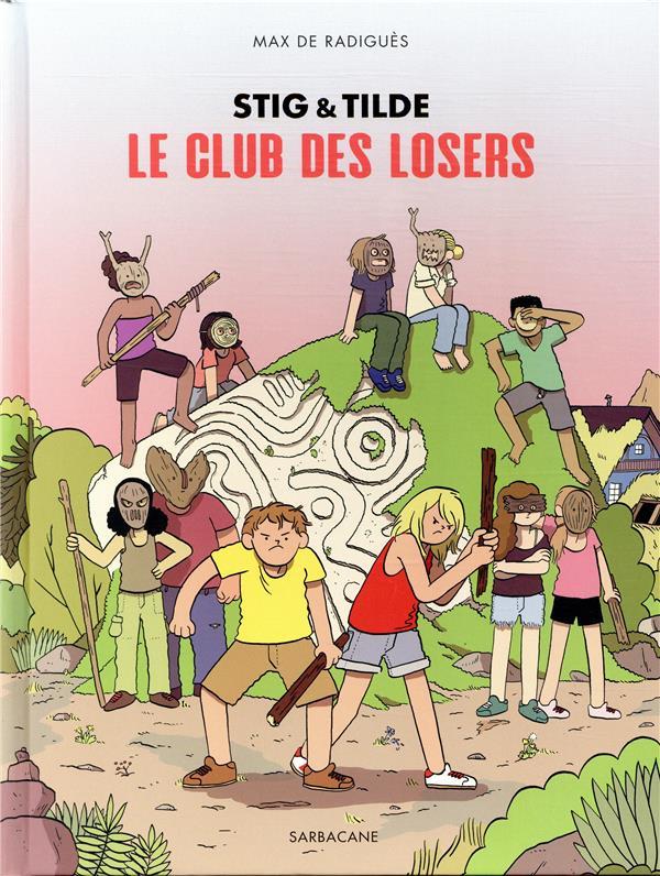 Stig & Tilde ; le club des losers