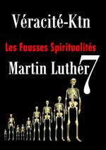 Les fausses spiritualités 7  - Véracité-Ktn
