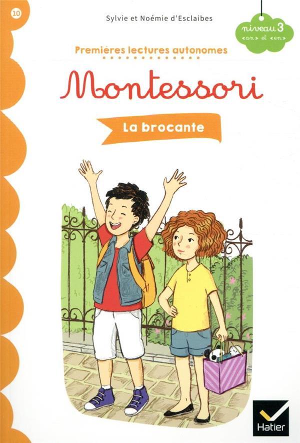 premières lectures autonomes Montessori t.10 ; la brocante