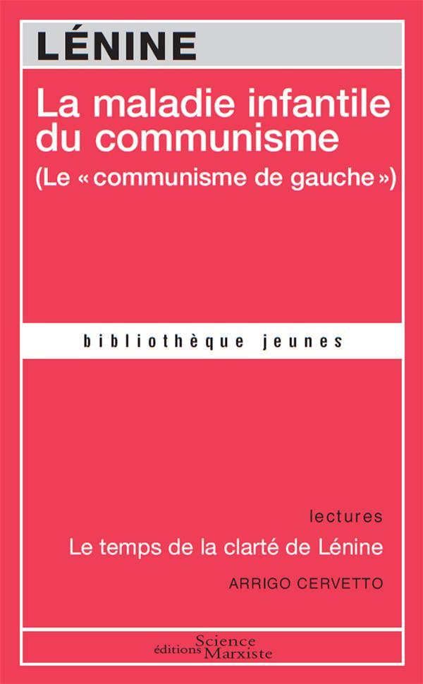 La maladie infantile du communisme (le