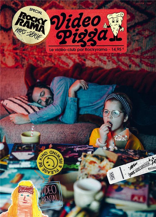 Video pizza hors-serie ; le video club par rockyrama