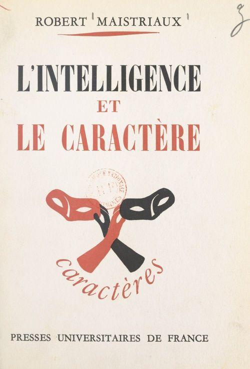 L'intelligence et le caractère