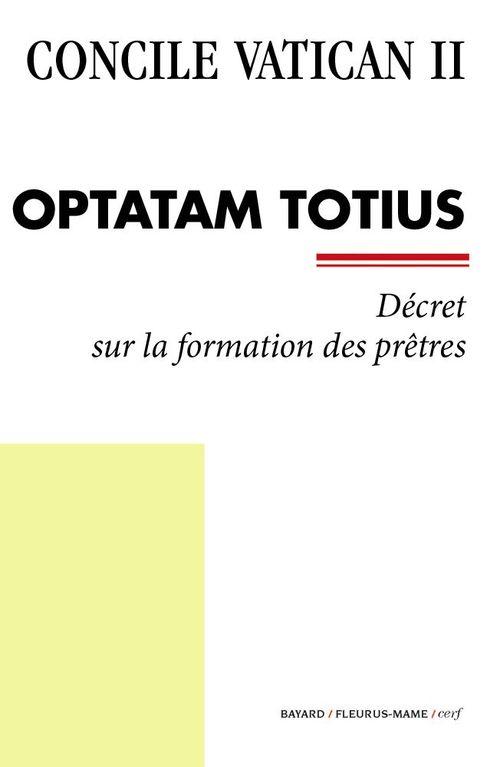 Concile Vatican II ; Optatam totius