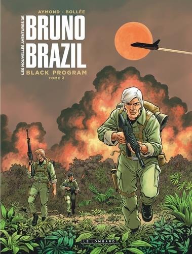 Les nouvelles avetures de Bruno Brazil T.2 ; black program