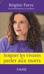 Vente EBooks : Soigner les vivants et parler aux morts  - Brigitte Favre