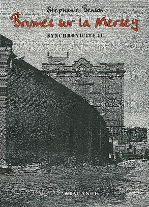 Synchronicite T.2 ; Brumes Sur La Mersey