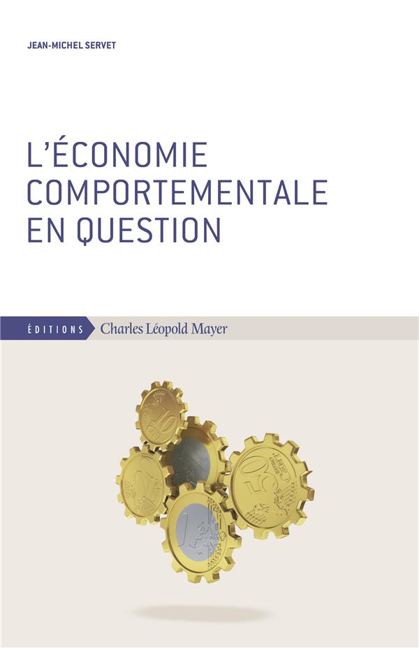 L'Economie Comportementale En Question