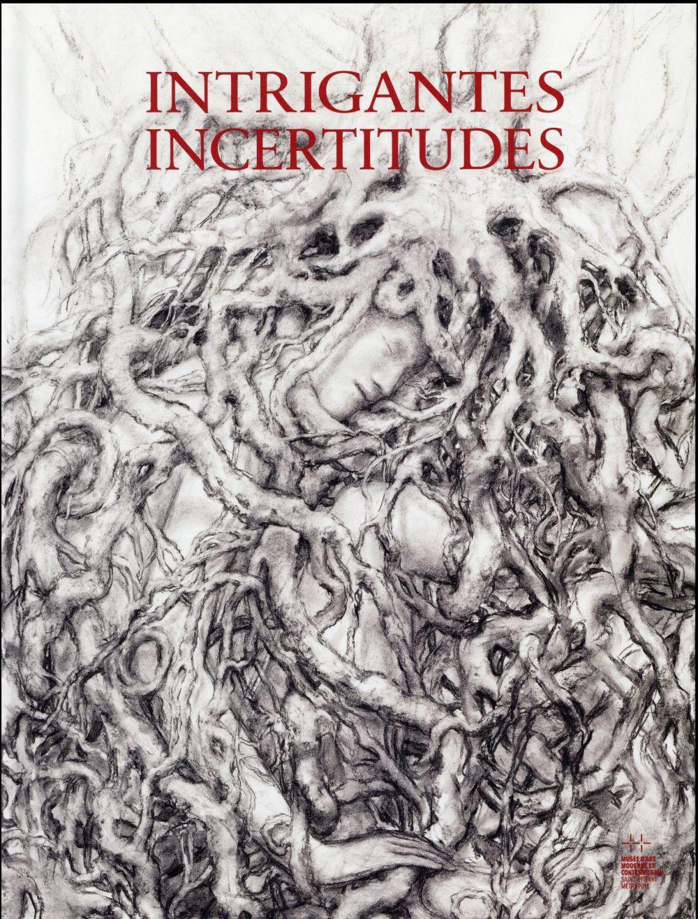 Intrigantes incertitudes