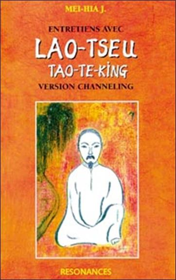 Entretiens Avec Lao Tseu Tao-Te-King (Edition 1998)