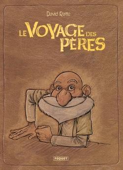 LE VOYAGE DES PERES  -  INTEGRALE T.1 A T.6  -  CYCLE 1 ET 2