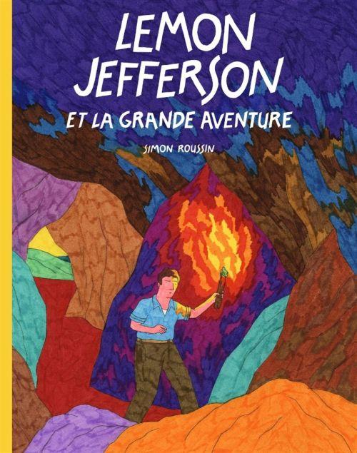 Lemon Jefferson et la grande aventure
