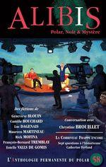 Vente Livre Numérique : Alibis 58  - Estelle Valls de Gomis - Revue Alibis - Rick Mofina - Maureen Martineau - François-Bernard Tremblay - Camil - Geneviève Blouin - Luc Dagenais