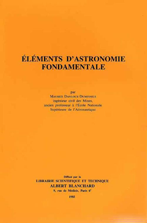 Elements D'Astronomie Fondamentale