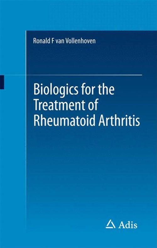 Biologics for the Treatment of Rheumatoid Arthritis