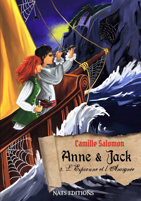 Anne et Jack t.3 : l'espionne et l'araignée