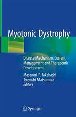 Myotonic Dystrophy  - Tsuyoshi Matsumura - Masanori P. Takahashi