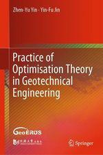 Practice of Optimisation Theory in Geotechnical Engineering  - Zhen-Yu Yin - Yin-Fu Jin