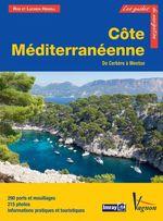 Côte Méditerranéenne, de Cerbère à Menton  - Lucinda Heikell - Rod Heikell