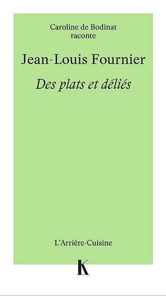 Jean-Louis Fournier : des plats et deliés