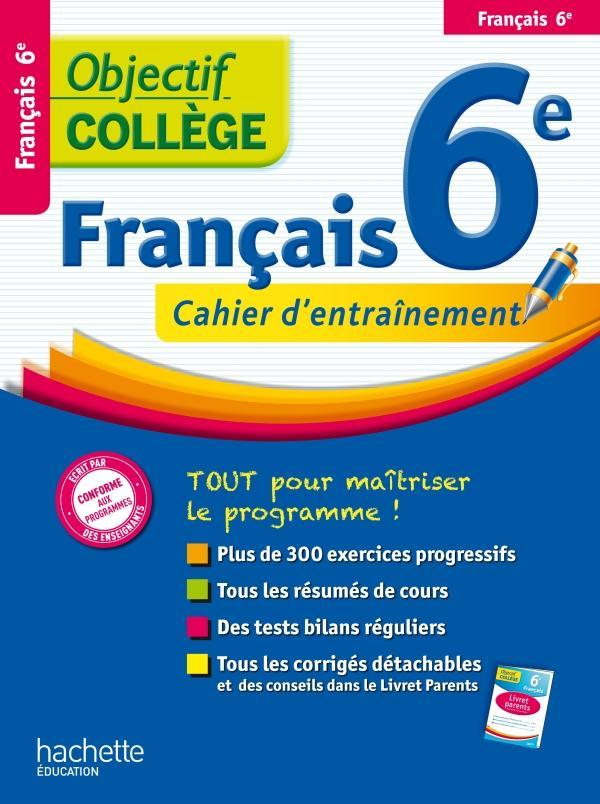 OBJECTIF COLLEGE ; français ; 6ème