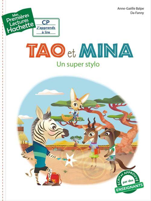 Mes premières lectures ; Tao et Mina ; un super stylo