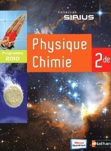 Physique-Chimie ; 2de ; Livre De L'Eleve (Edition 2010)