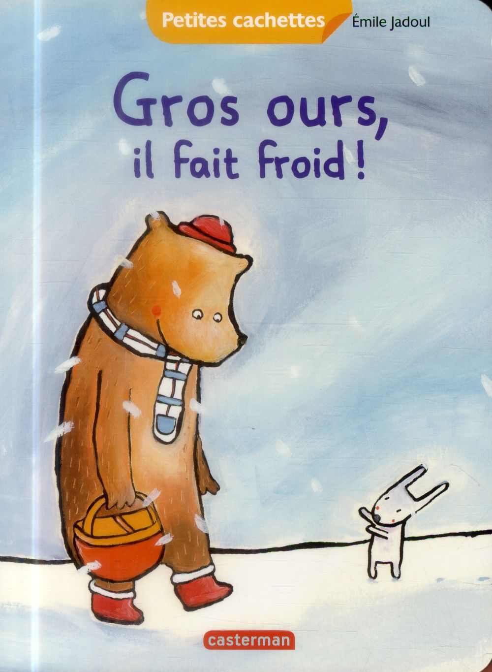 Gros ours, il fait froid!