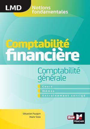 Comptabilité financière ; comptabilité générale ; cours, mémos, entraînements corrigés