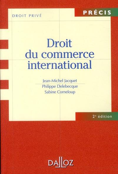 Droit Du Commerce International (2e Edition)