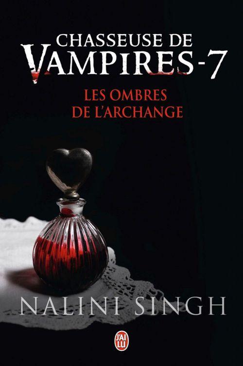 Chasseuse de vampires t.7 ; les ombres de l'archange