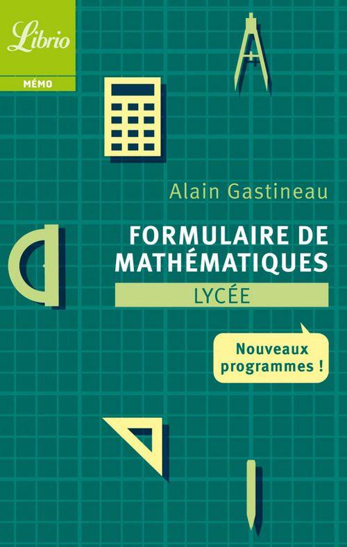 Formulaire de mathematiques ; lycée