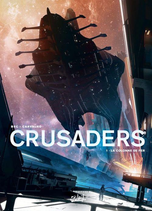 Crusaders T01  - Christophe Bec