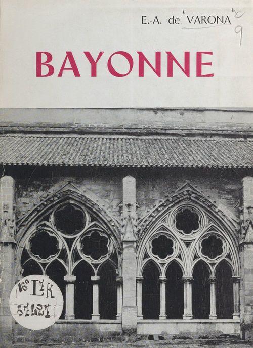 Bayonne  - Estebán Antonio de Varona
