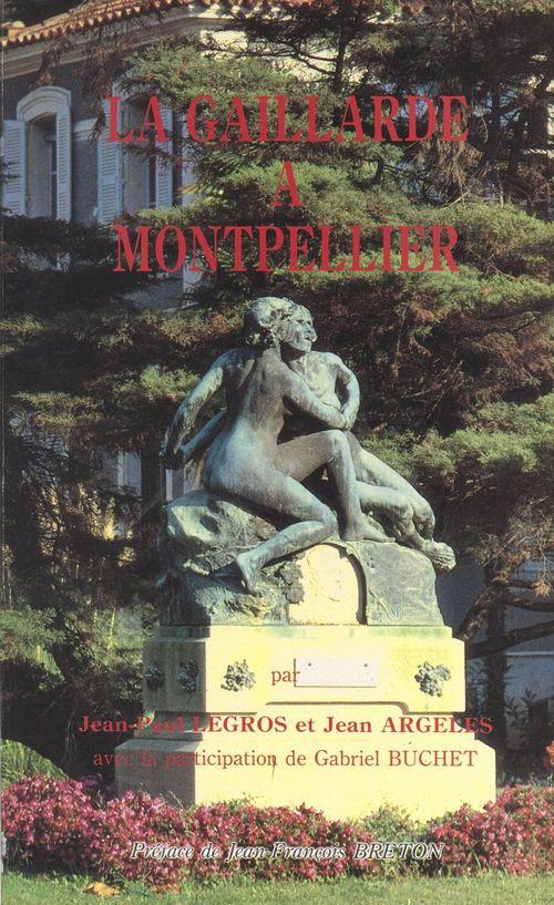 La Gaillarde à Montpellier