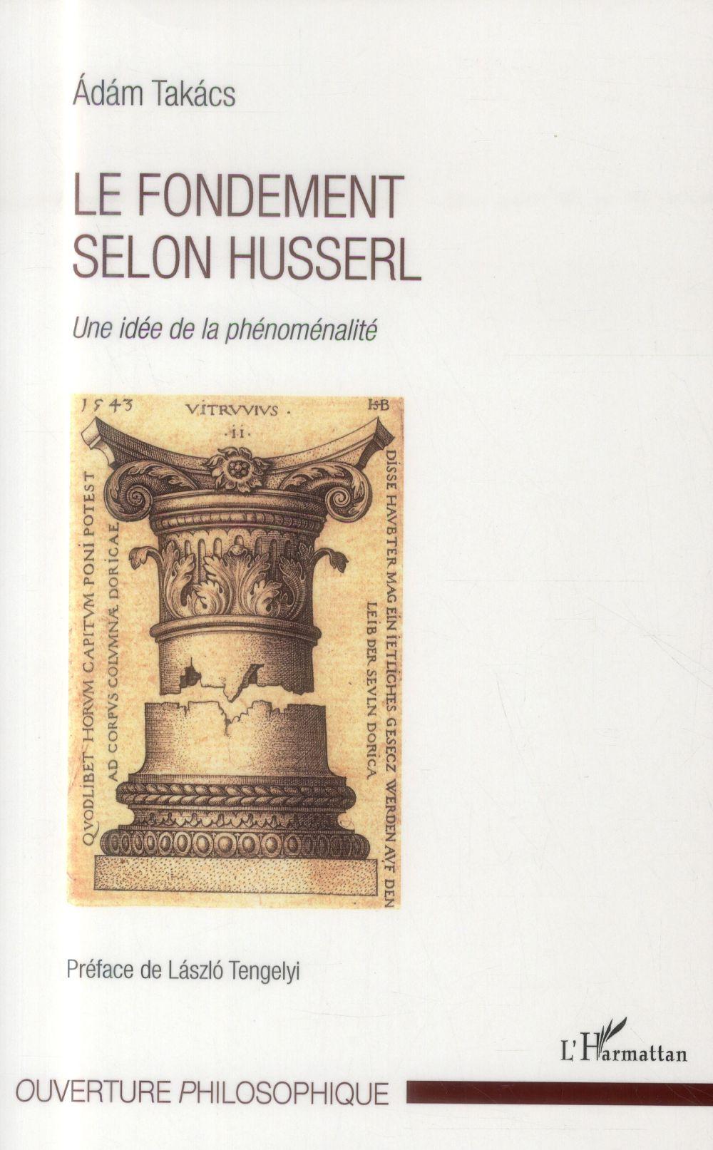 Le fondement selon Husserl ; une idée de la phénoménalité
