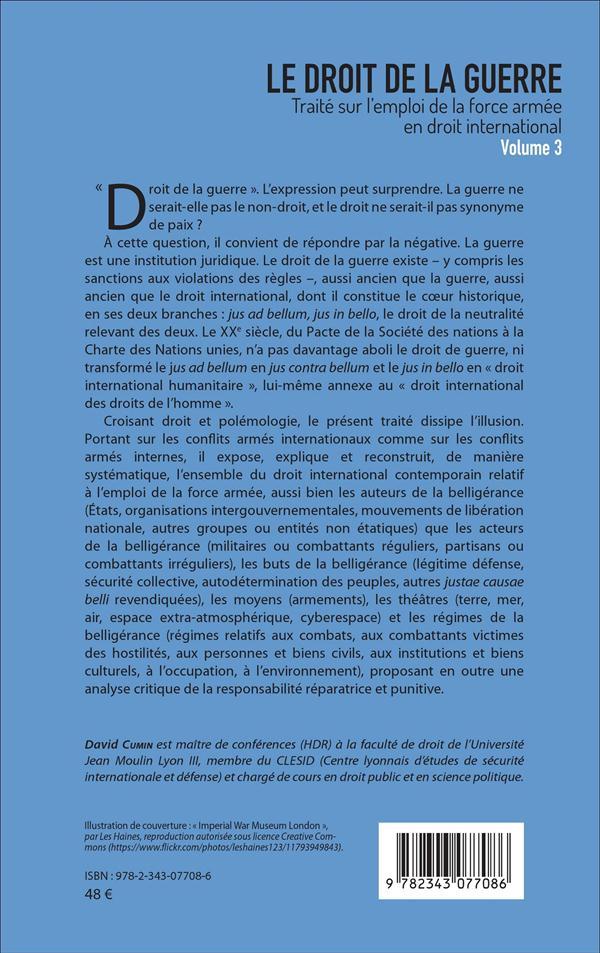 Lr droit de la guerre t.3 ; traité sur l'emploi de la force armée en droit international